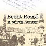Becht Rezső: A bűvös henger