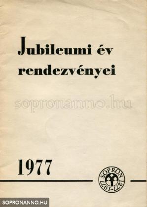 A Jubileumi év rendezvényei 1977-ben