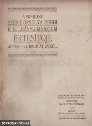 A Szent-Orsolya-Rendi R. K. Leánygimnázium értesítője az 1928-29. iskolai évről