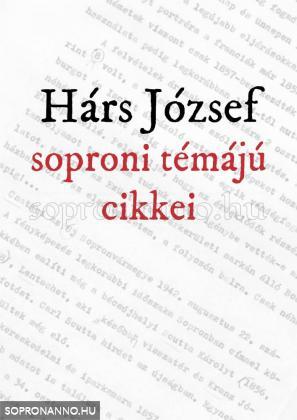 Hárs József soproni témájú cikkei