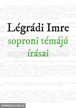 Légrádi Imre soproni témájú írásai