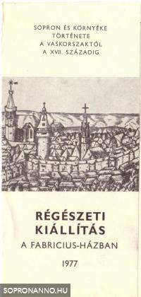 Sopron és környéke történetea Vaskorszaktól a XVII. századig