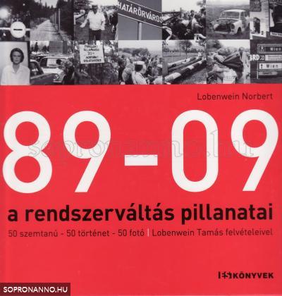89-09 a rendszerváltás pillanatai