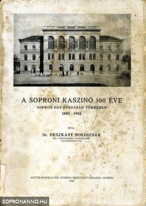 A soproni Kaszinó 100 éve