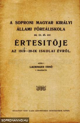 A soproni Magyar Királyi Állami Főreáliskola 44. ill. 45. évi értesítője