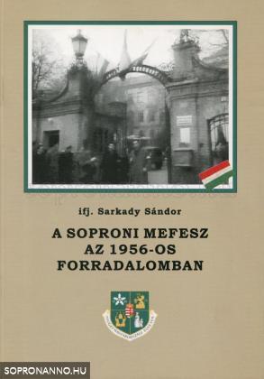 A soproni MEFESZ az 1956-os forradalomban