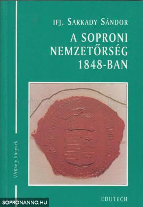 A soproni nemzetőrség 1848-ban