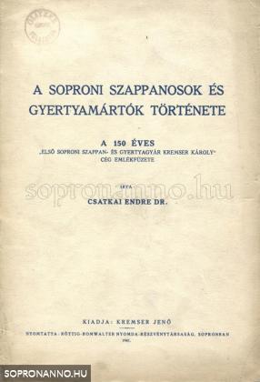 A soproni szappanosok és gyertyamártók története