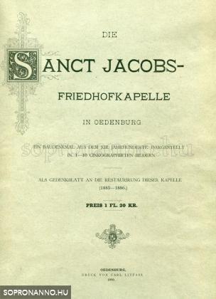 Die Sanct-Jacobs-Fridehofkapelle in Ödenburg