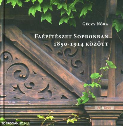 Faépítészet Sopronban 1850-1914 között