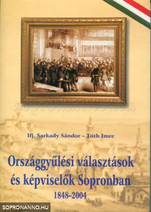Országgyűlési választások és képviselők Sopronban 1848-2004
