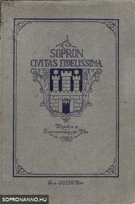 Sopron - Civitas Fidelissima
