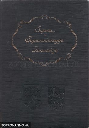 Sopron és Sopronvármegye Ismertetője