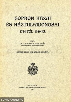 Sopron házai és háztulajonosai 1734-től 1939-ig.