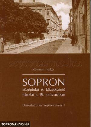 Sopron középfokú és középszintű iskolái a 19. században