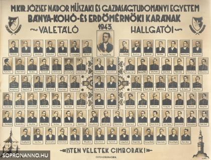 Az 1943-ban valétáló bány-kohó- és erdőmérnökhallgatók tablója